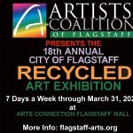 The FREE 18th Annual City of Flagstaff Recycled Art Exhibition