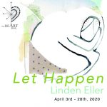 Let Happen Exhibition with Linden Eller