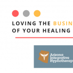 Loving The Business of Your Healing Practice