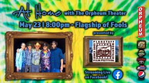 At Home with The Orpheum Theater: A Flagship of Fools Live Stream