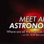Streaming | Meet an Astronomer | Scott Barrows | Where are all the mid-size black holes?