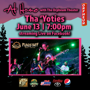 At Home with The Orpheum Theater: The 'Yoties Live Stream