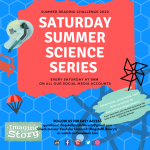 Saturday Summer Science Series