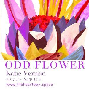 Odd Flower with Katie Vernon