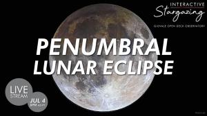 Streaming | Penumbral Lunar Eclipse | Full Buck Moon 2020