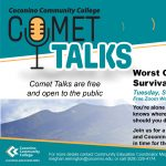 "CCC Comet Talk ""Worst Case: Wilderness Survival in Northern Arizona"""