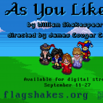 """As You Like It"" -A FlagShakes Film"