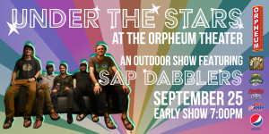 Under The Stars At The Orpheum Theater Featuring: Sap Dabblers - Sunset Session