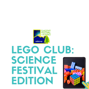 Lego Club: Science Festival Edition