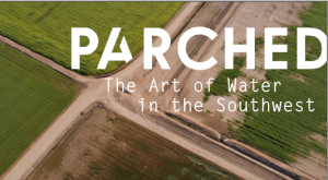 PARCHED: The Art of Water in the Southwest