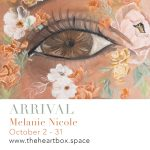 Exhibition - Arrival with Melanie Nicole