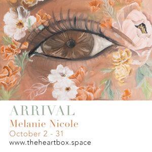 Exhibition - Arrival with Melanie Nicole