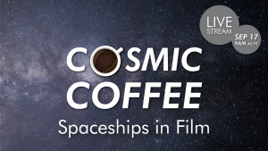 Streaming | Cosmic Coffee, Cup No. 24 | Spaceships in Film