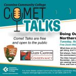 "CCC Comet Talk ""Doing Our Part: Maintenance of Northern Arizona Ecosystems"""