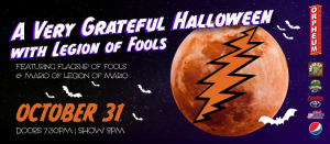 A Very Grateful Halloween with Legions of Fools