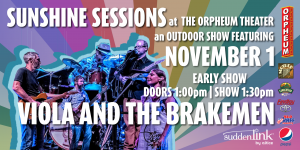 Sunshine Session at the Orpheum Theater Featuring:...