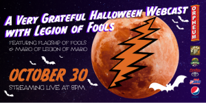 A Very Grateful Halloween Webcast with Legions of Fools