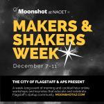 Makers & Shakers Week