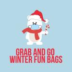 Grab and Go Winter Fun Bags