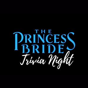 The Princess Bride Trivia Night