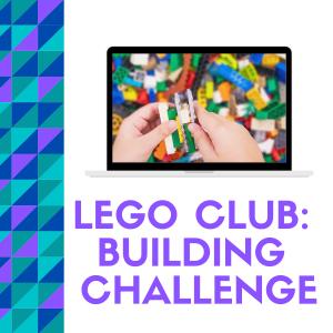 Lego Club: Building Challenge