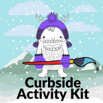 Curbside Activity Kits for Kids, Tweens and Teens