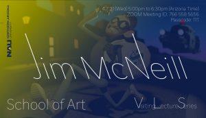NAU School of Art Visiting Artist Lecture Series: Jim McNeill