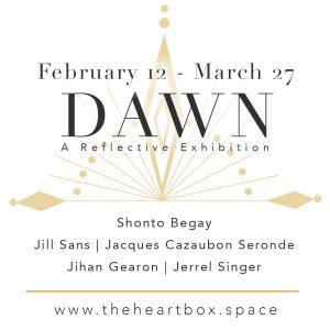 Dawn | A Reflective Exhibition