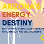 Arizona's Energy Destiny