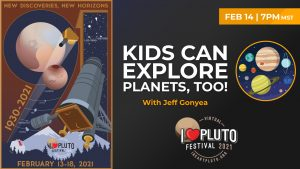 I♥ Pluto Festival 2021 | Kids can Explore Planets, too!