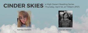 Cinder Skies: Featuring Ashley DeWitt & Sarah Minor