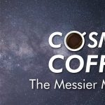 Cosmic Coffee, Cup No. 35 | The Messier Marathon