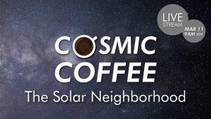 Cosmic Coffee, Cup No. 36   The Solar Neighborhood