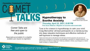 """Coconino Community College Comet Talk """"Hypnotherapy to Soothe Anxiety"""""""