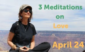 Mini Meditation Retreat - 3 Meditations on Love