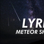 Streaming | Lyrids Meteor Shower 2021