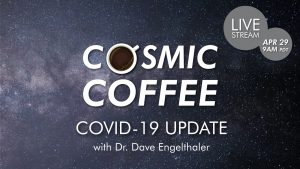 Streaming | Cosmic Coffee, Cup No. 42: COVID-19 Update