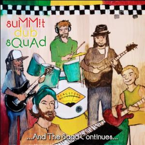 Summit Dub Squad with F-Town Sound