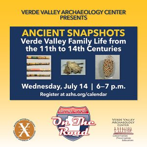 Ancient Snapshots: Verde Valley Family Life from the 11th to 14th Centuries