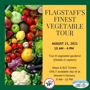 Flagstaff's Finest Vegetable Tour