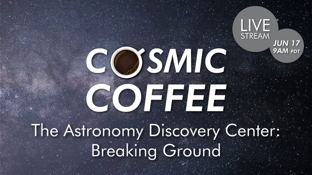 Cosmic Coffee, Cup No. 47 | The Astronomy Discover...
