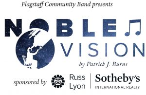 Flagstaff Community Band Presents Noble Vision, A ...