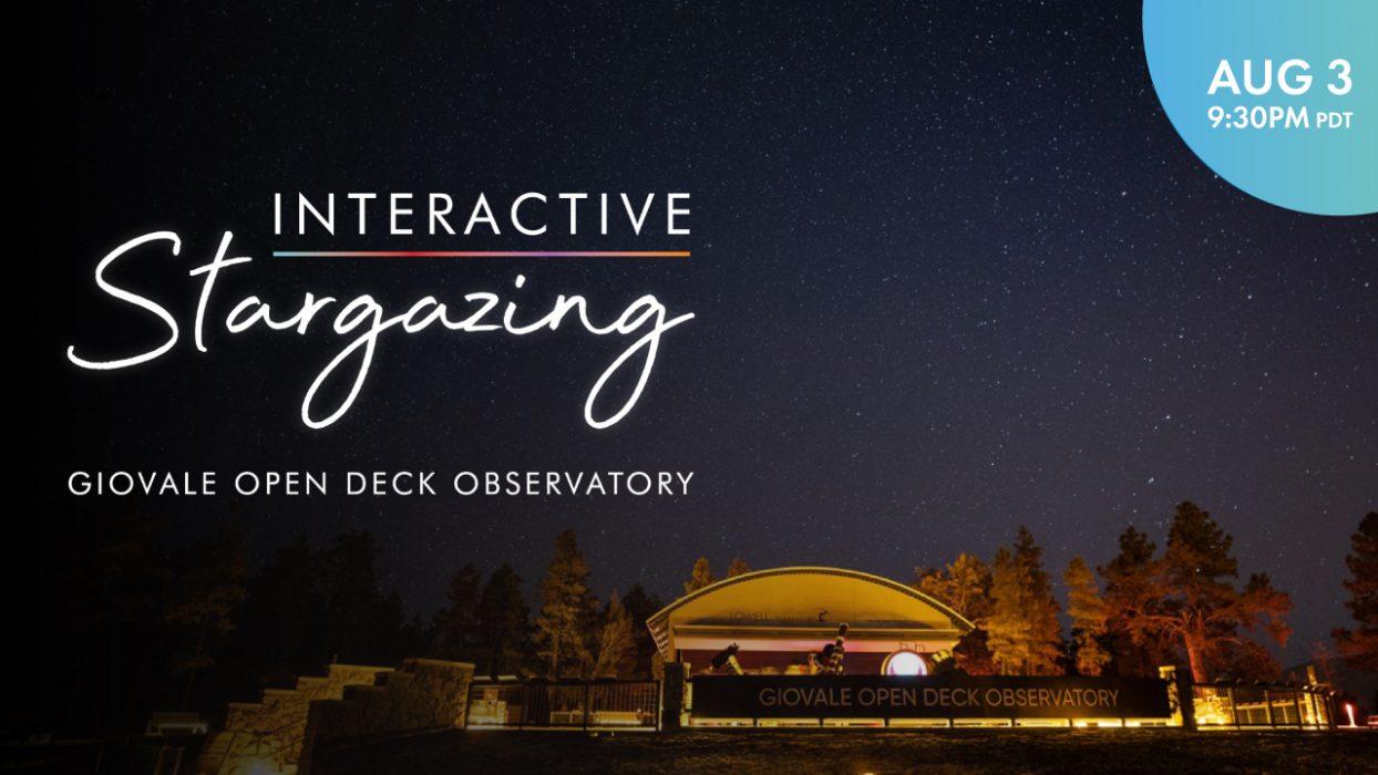 Interactive Stargazing | August 3, 2021