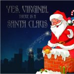 Yes Virginia, There Is a Santa Claus: A Live Radio Play in Two Acts
