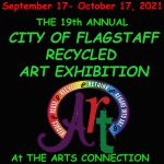 The 19th Annual City Of Flagstaff Recycled Art Exhibition