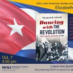 Dancing with the Revolution: Power, Politics, and Privilege in Cuba: A talk by Elizabeth Schwall