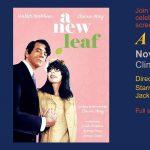 CAL/SBS Film Series: A New Leaf