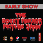 Rocky Horror Picture Show - Early Show