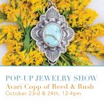 POP-UP Jewelry Show with Avari Copp of Reed and Rush Jewelry Co.