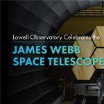 Lowell Observatory Celebrates the James Webb Space Telescope